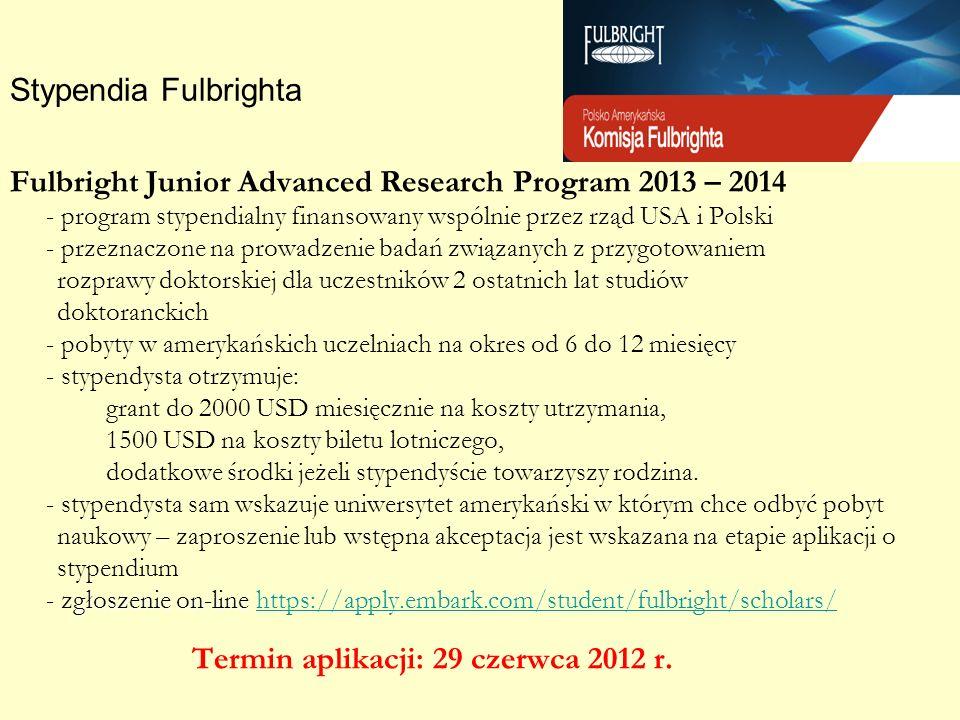 Termin aplikacji: 29 czerwca 2012 r.