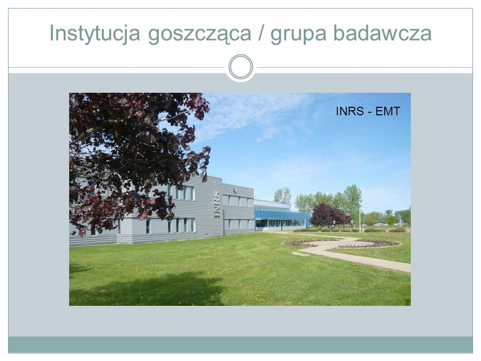 Instytucja goszcząca / grupa badawcza