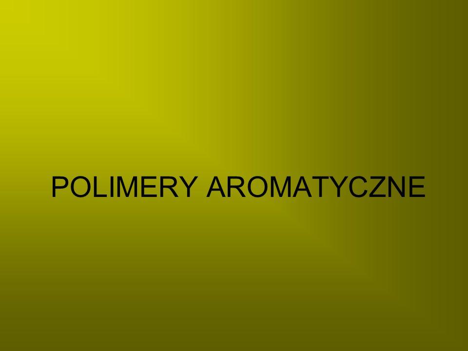 POLIMERY AROMATYCZNE