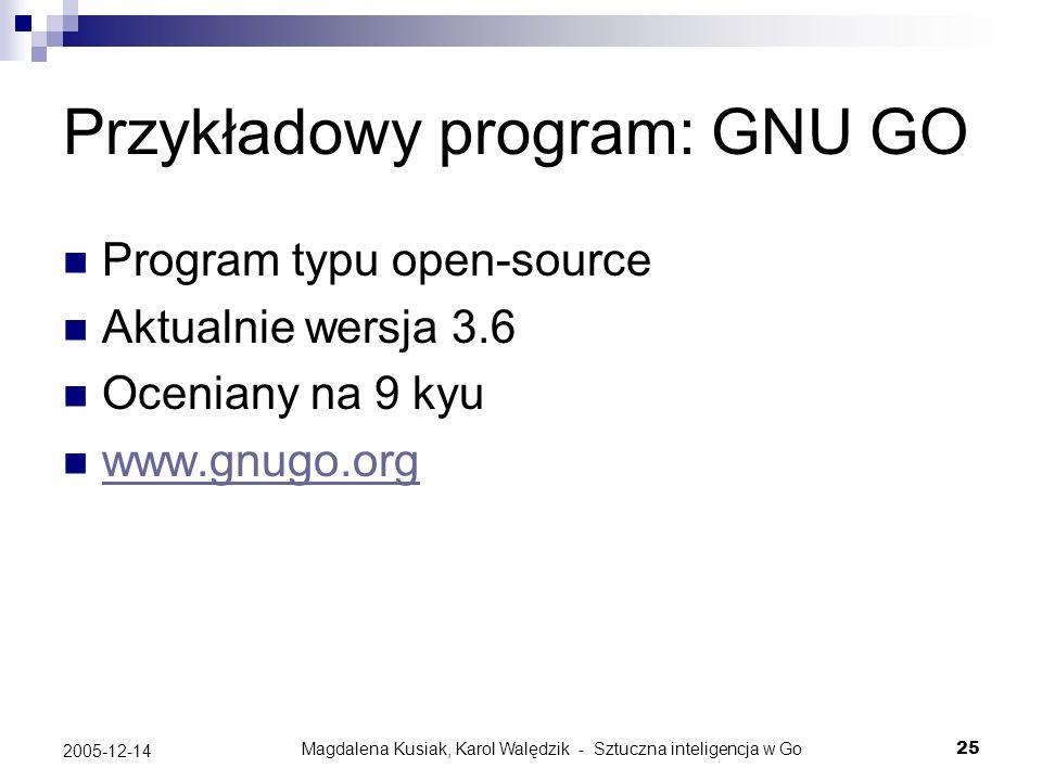 Przykładowy program: GNU GO