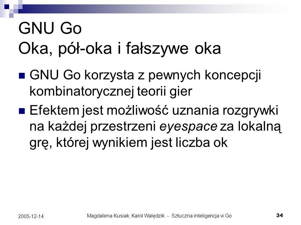 GNU Go Oka, pół-oka i fałszywe oka