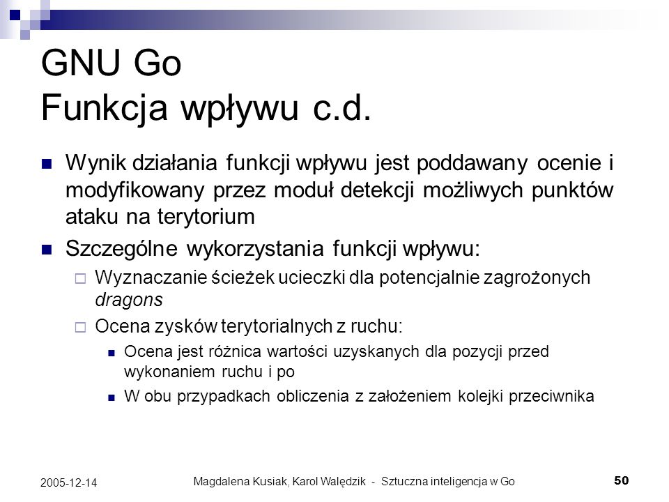 GNU Go Funkcja wpływu c.d.