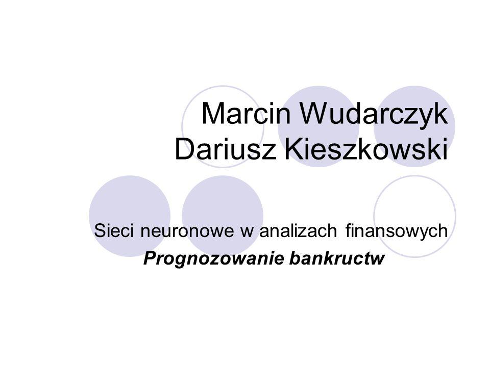 Marcin Wudarczyk Dariusz Kieszkowski