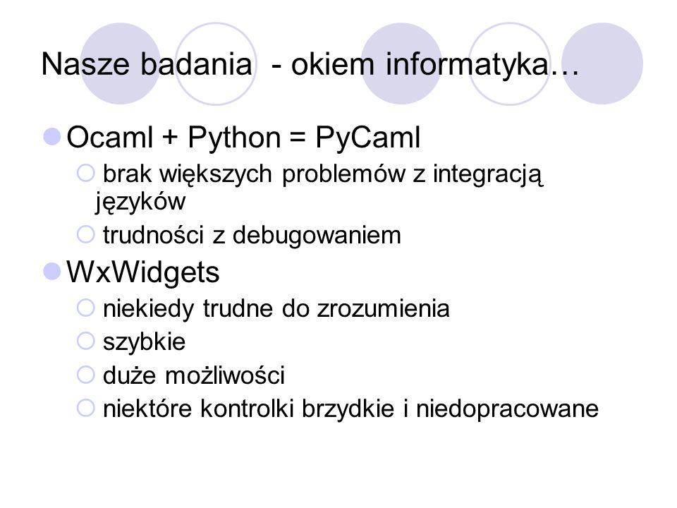 Nasze badania - okiem informatyka…