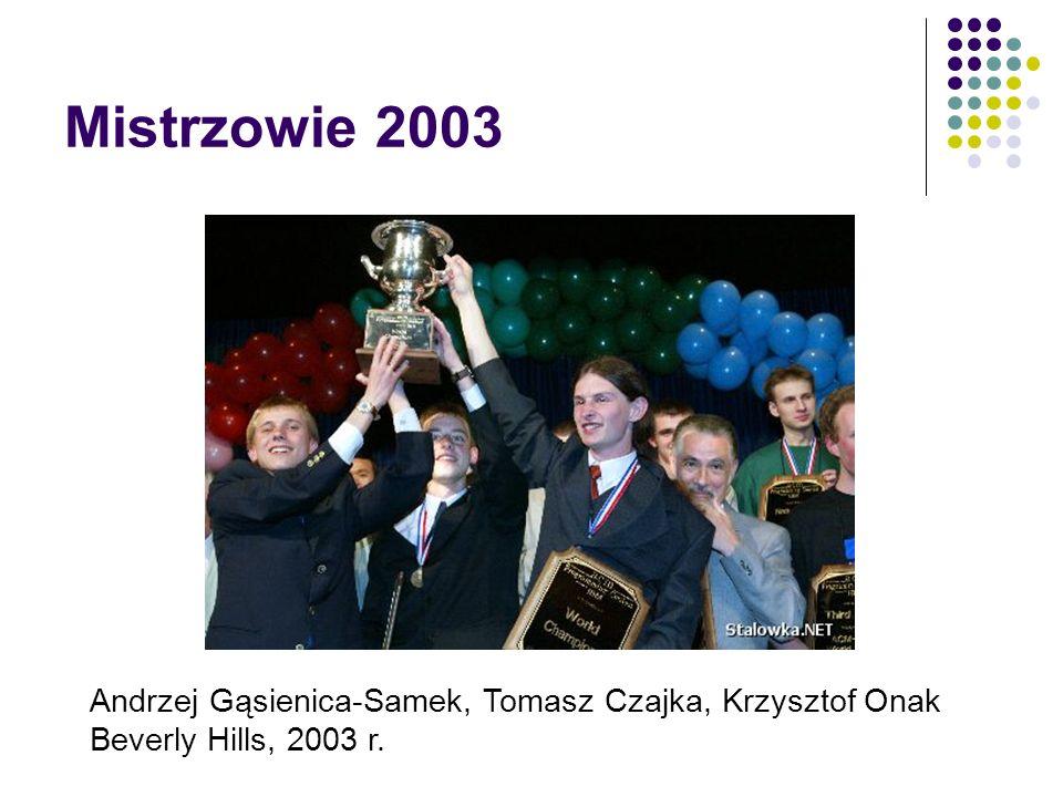 Mistrzowie 2003 Andrzej Gąsienica-Samek, Tomasz Czajka, Krzysztof Onak