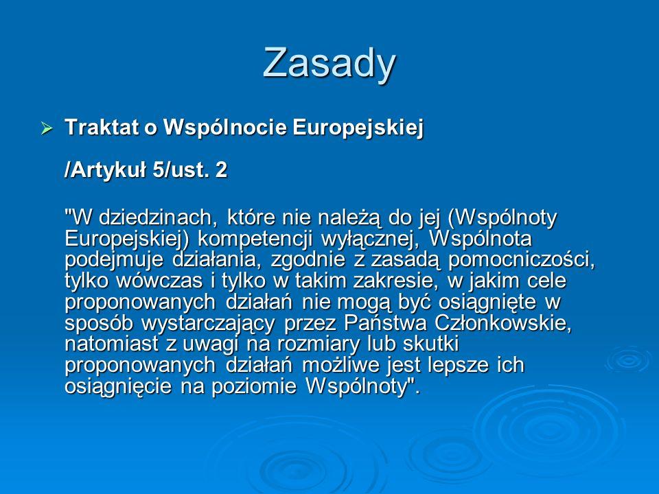 Zasady Traktat o Wspólnocie Europejskiej /Artykuł 5/ust. 2
