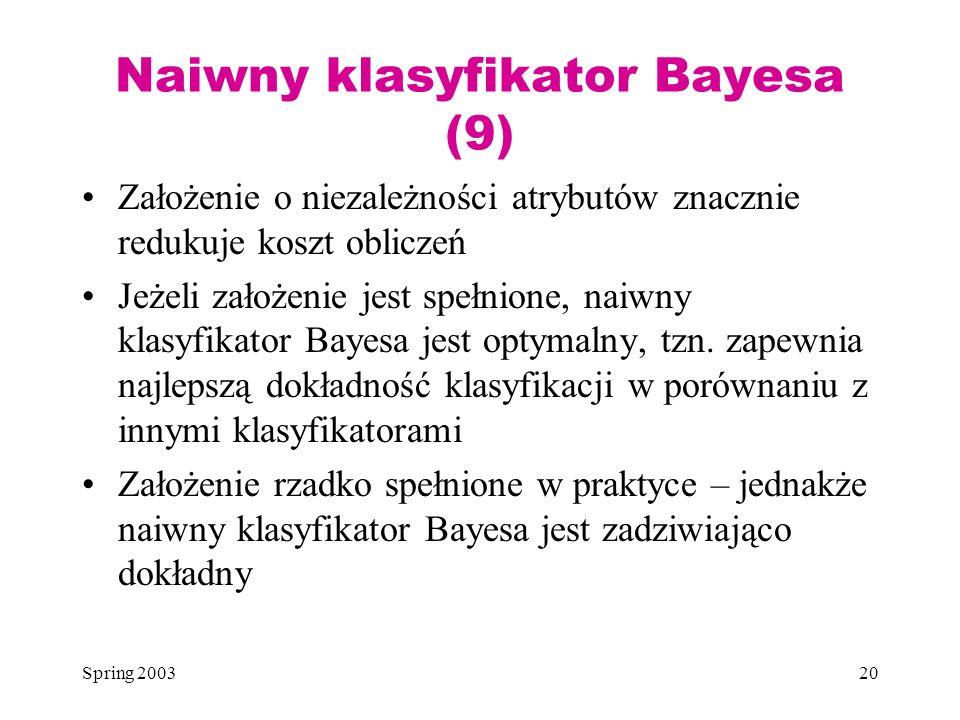 Naiwny klasyfikator Bayesa (9)