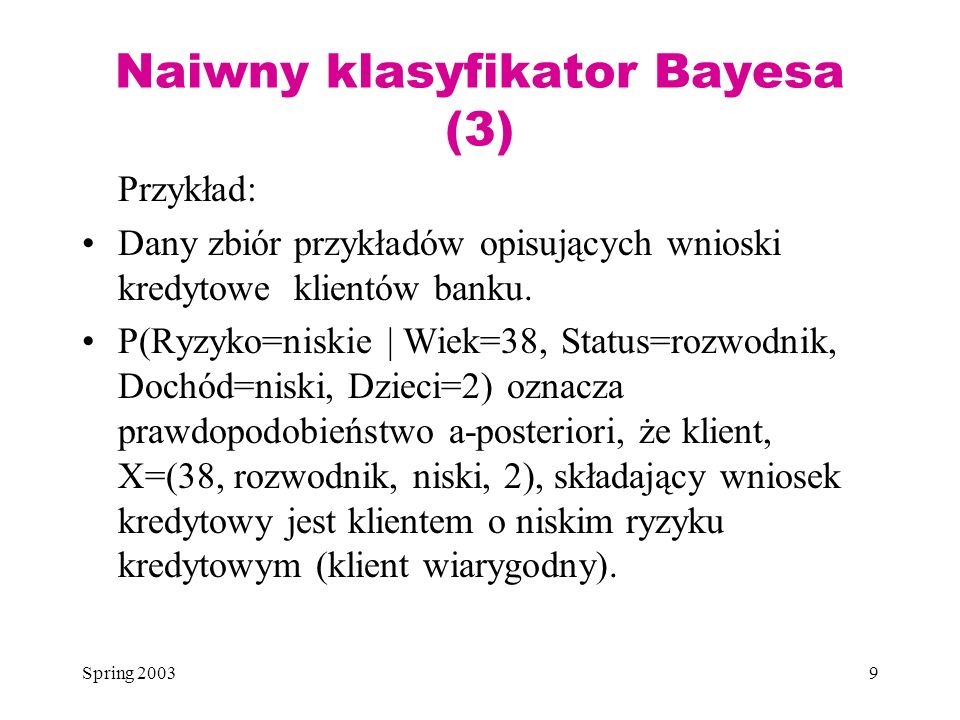 Naiwny klasyfikator Bayesa (3)