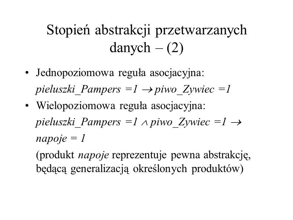 Stopień abstrakcji przetwarzanych danych – (2)