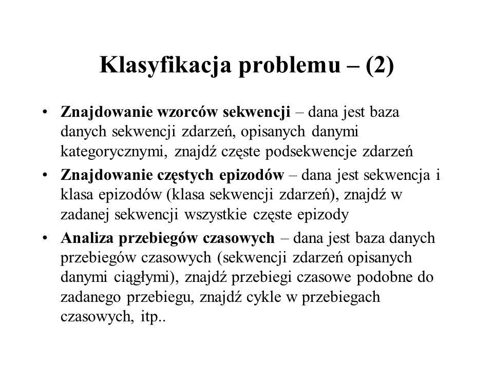 Klasyfikacja problemu – (2)