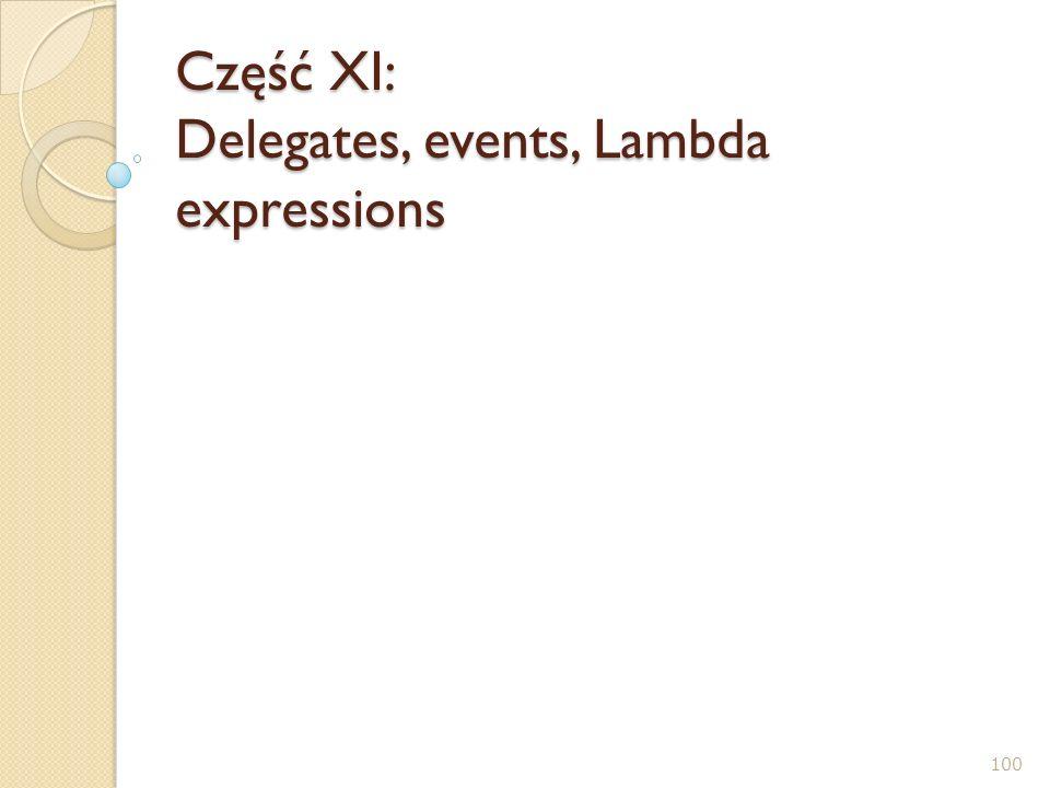 Część XI: Delegates, events, Lambda expressions