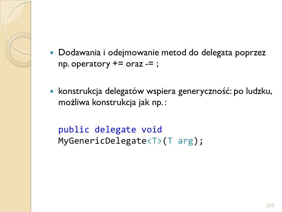 Dodawania i odejmowanie metod do delegata poprzez np