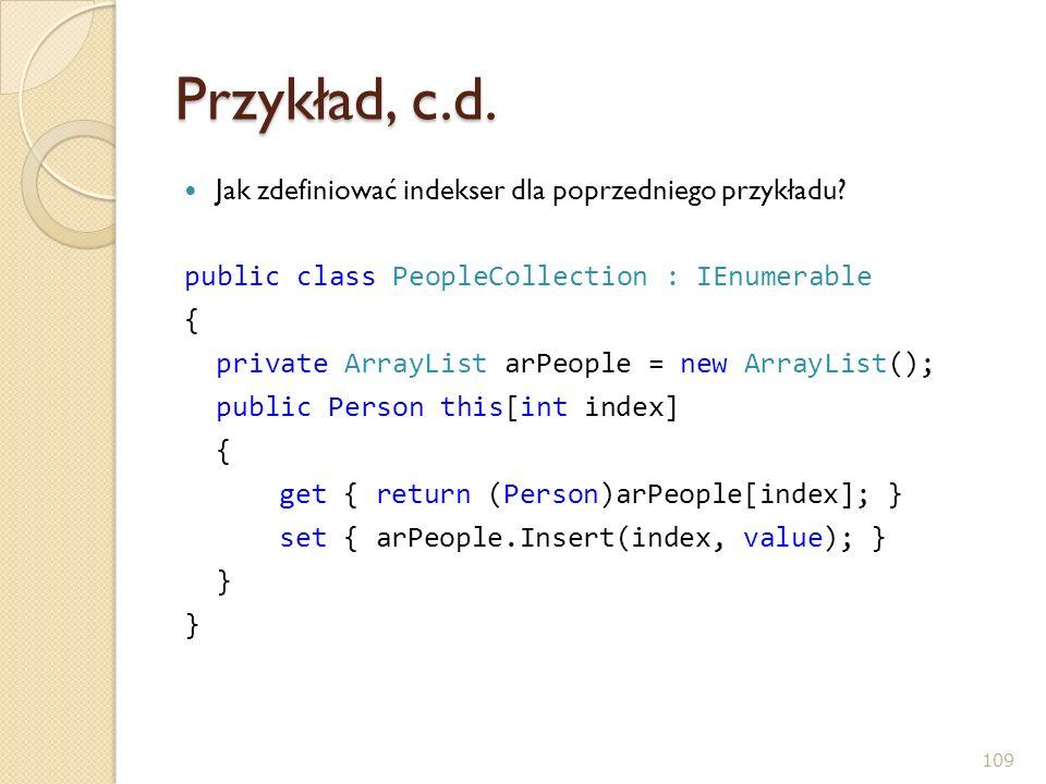 Przykład, c.d. Jak zdefiniować indekser dla poprzedniego przykładu