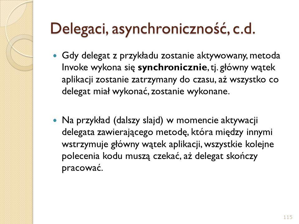 Delegaci, asynchroniczność, c.d.