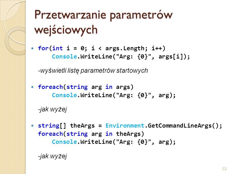 Przetwarzanie parametrów wejściowych