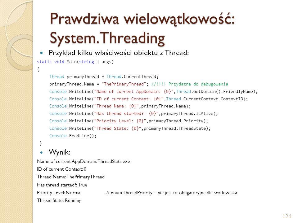 Prawdziwa wielowątkowość: System.Threading