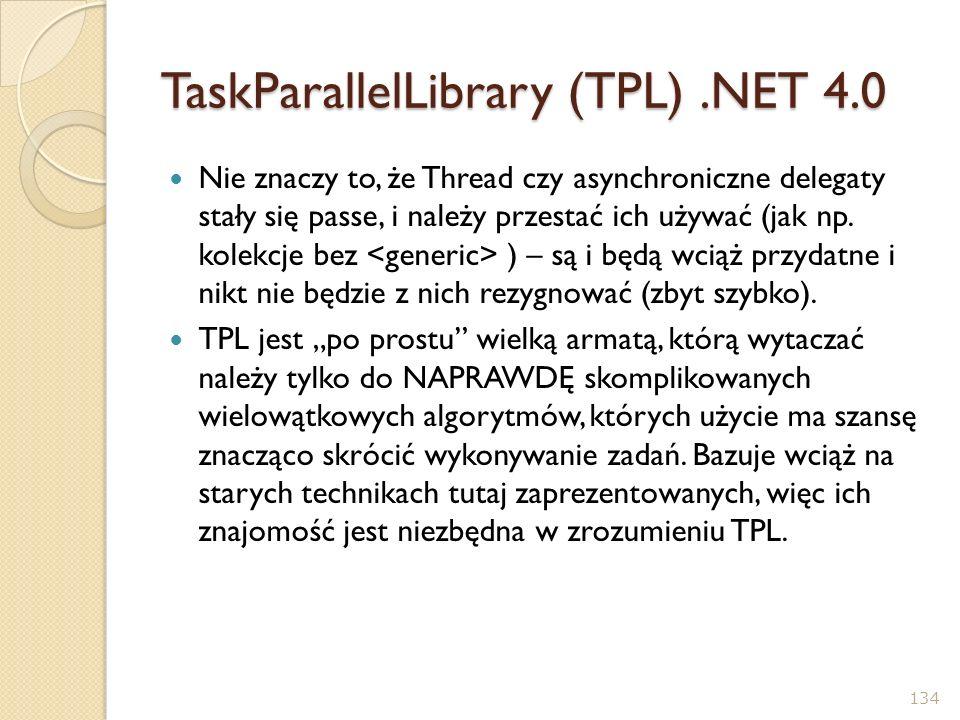 TaskParallelLibrary (TPL) .NET 4.0