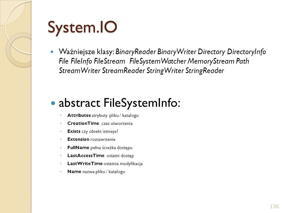System.IO abstract FileSystemInfo:
