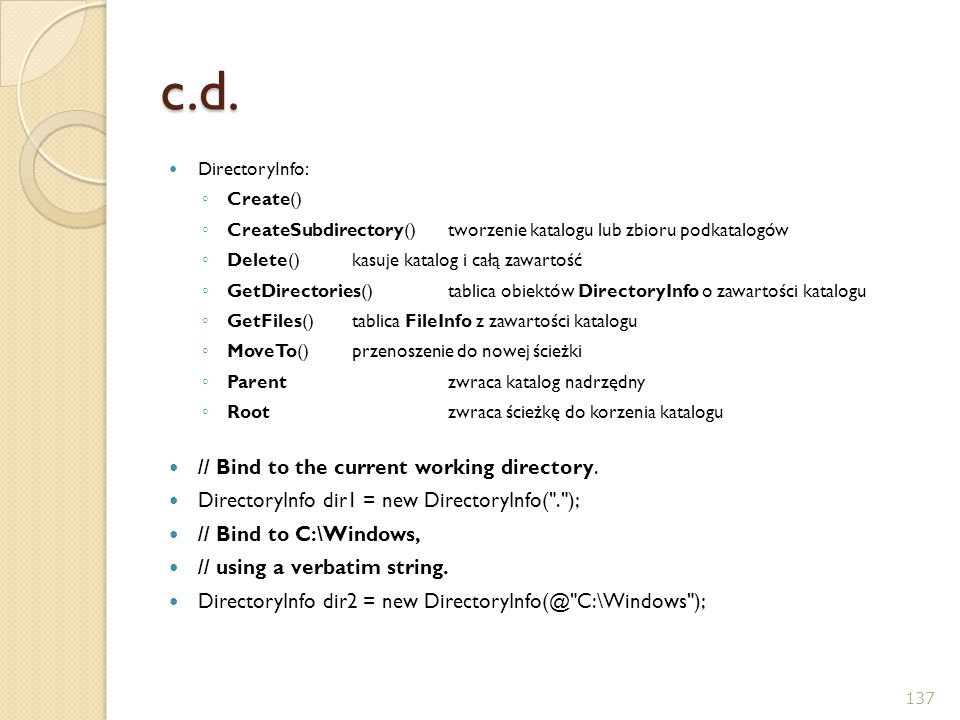 c.d. // Bind to the current working directory.