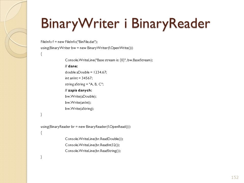 BinaryWriter i BinaryReader