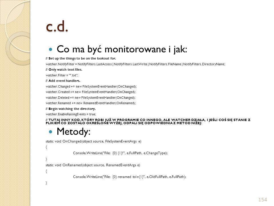 c.d. Co ma być monitorowane i jak: Metody: