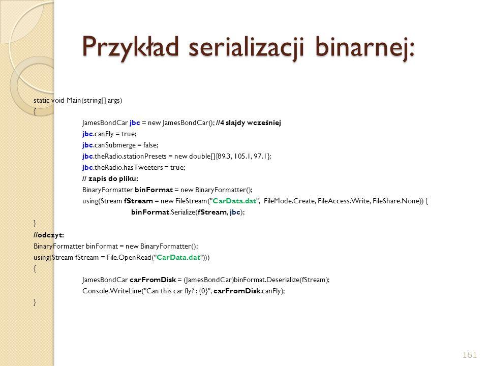 Przykład serializacji binarnej: