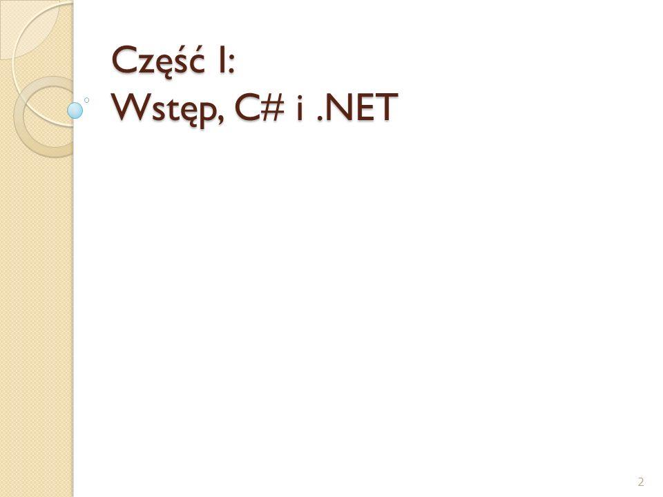 Część I: Wstęp, C# i .NET
