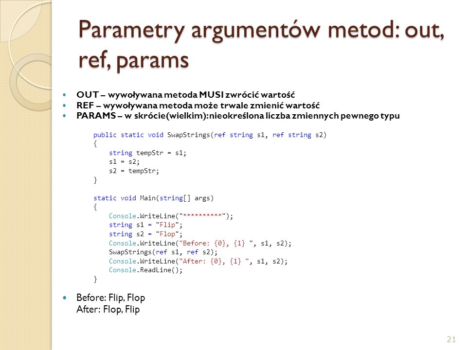 Parametry argumentów metod: out, ref, params
