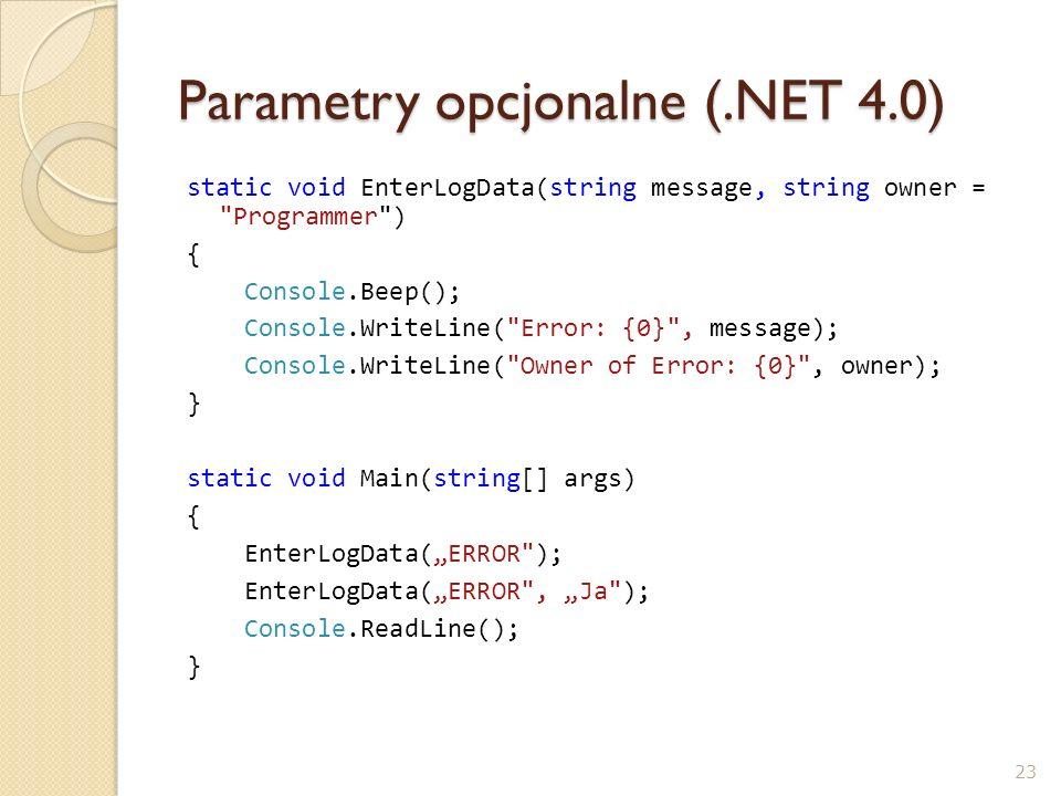 Parametry opcjonalne (.NET 4.0)