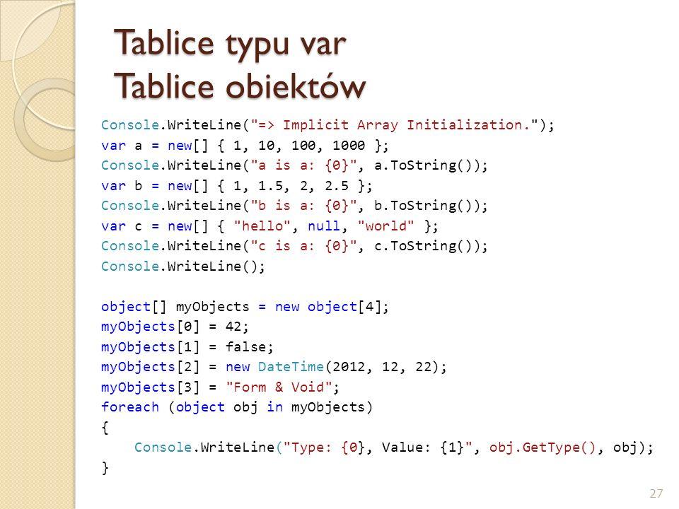 Tablice typu var Tablice obiektów