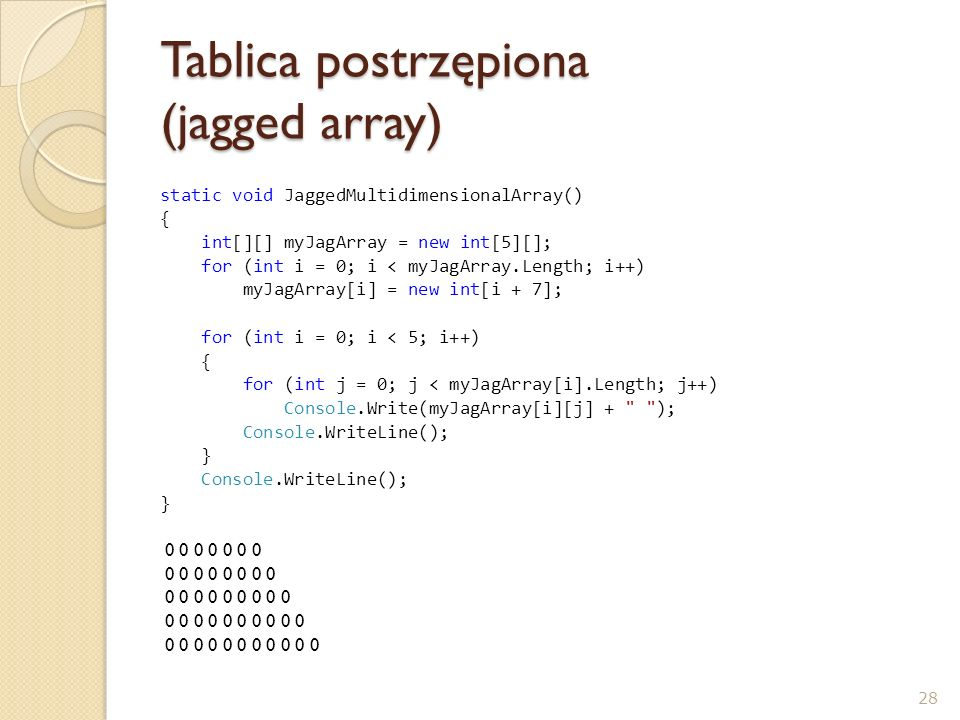 Tablica postrzępiona (jagged array)