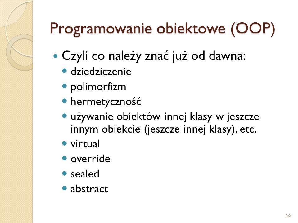 Programowanie obiektowe (OOP)