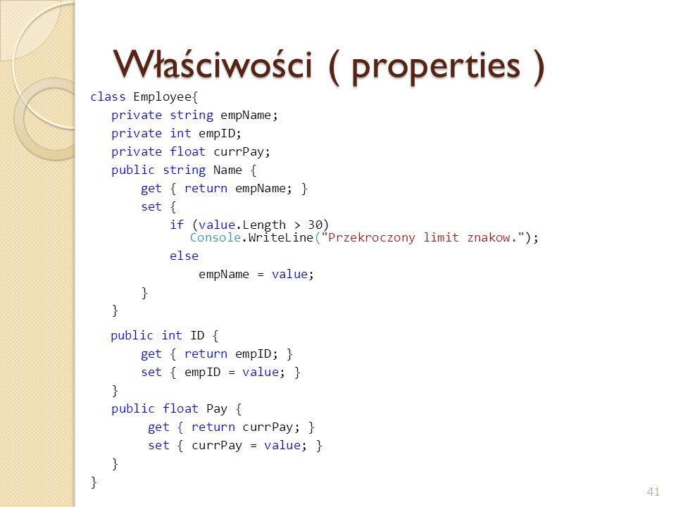 Właściwości ( properties )