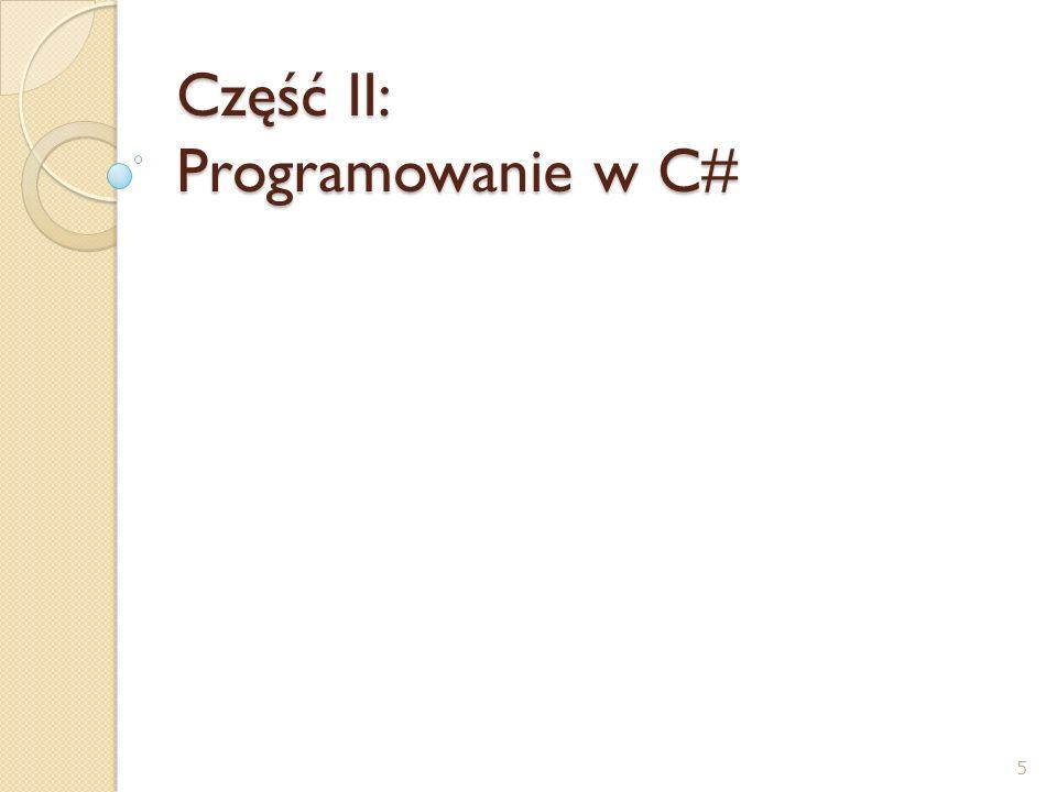 Część II: Programowanie w C#