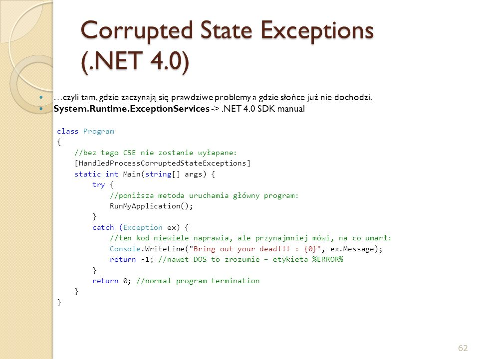 Corrupted State Exceptions (.NET 4.0)