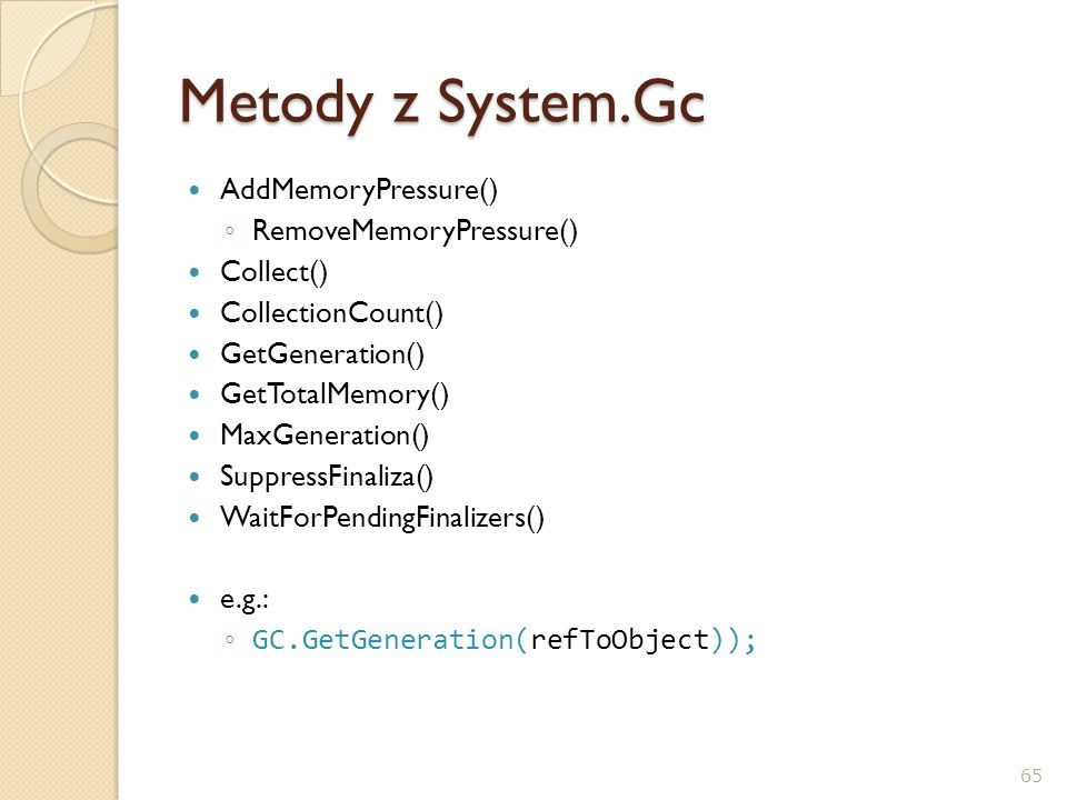 Metody z System.Gc AddMemoryPressure() RemoveMemoryPressure()