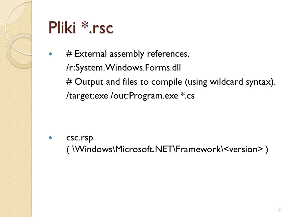 Pliki *.rsc # External assembly references.
