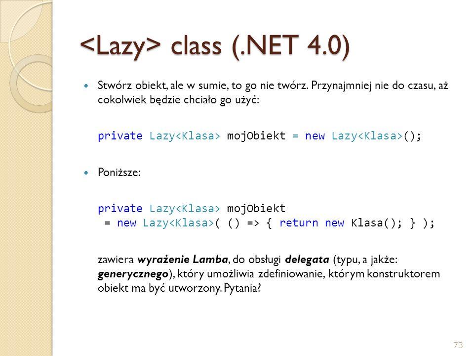 <Lazy> class (.NET 4.0)
