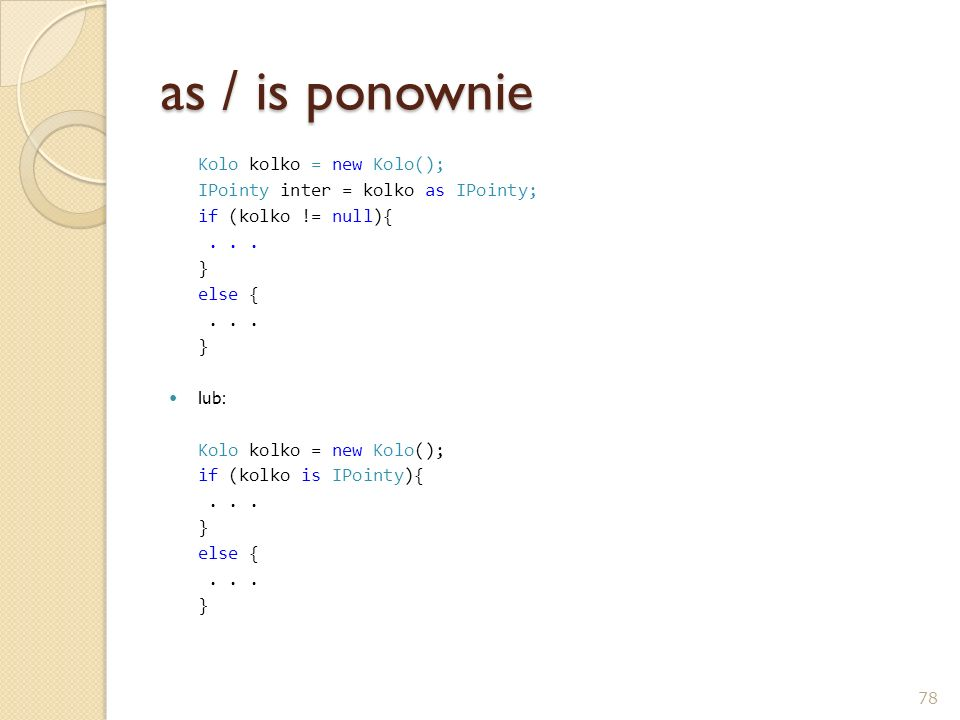 as / is ponownie Kolo kolko = new Kolo();