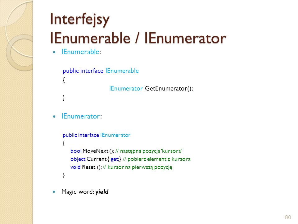 Interfejsy IEnumerable / IEnumerator