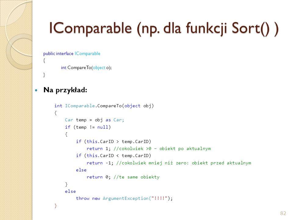 IComparable (np. dla funkcji Sort() )