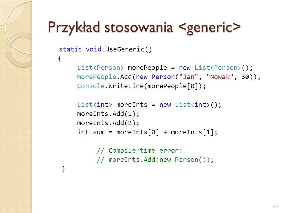 Przykład stosowania <generic>