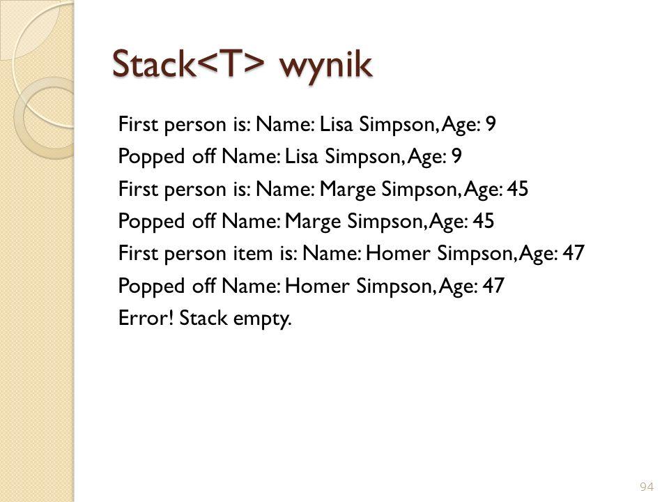 Stack<T> wynik
