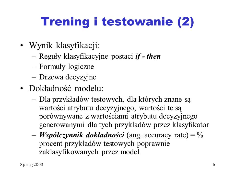 Trening i testowanie (2)