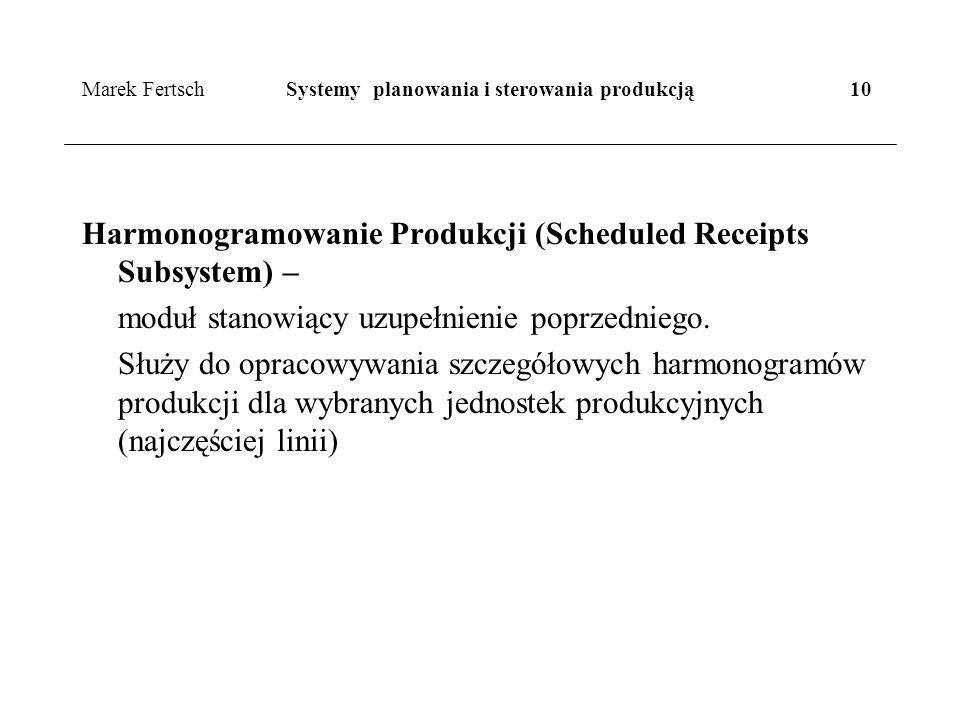 Marek Fertsch Systemy planowania i sterowania produkcją 10
