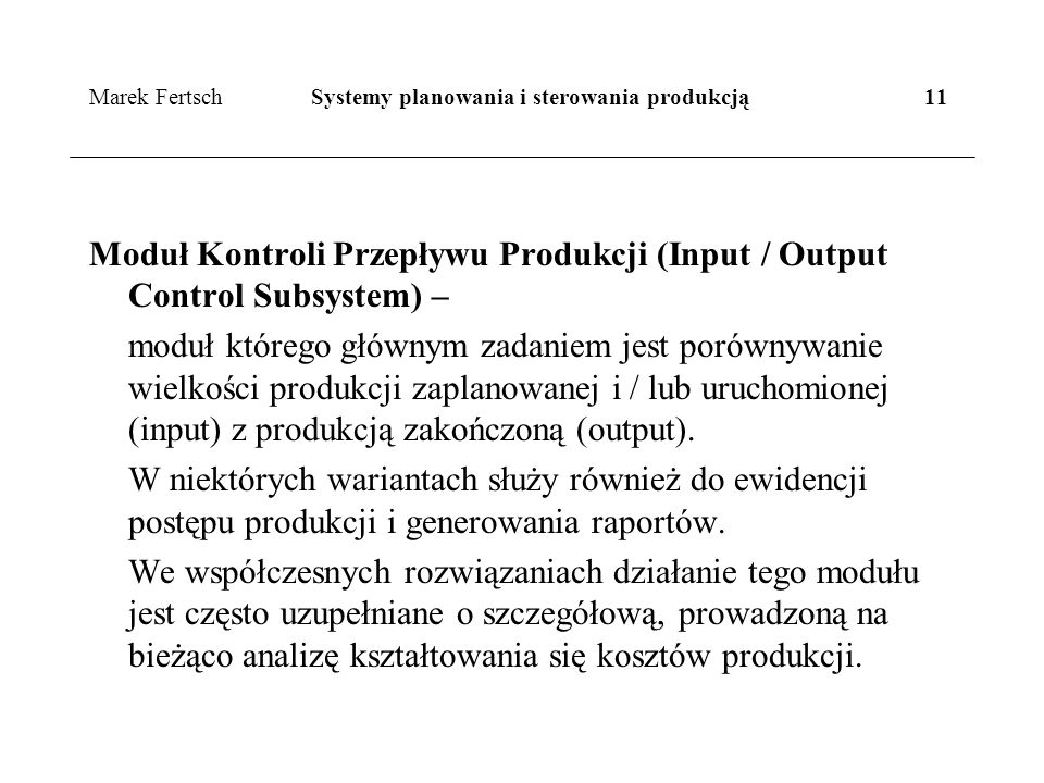 Marek Fertsch Systemy planowania i sterowania produkcją 11