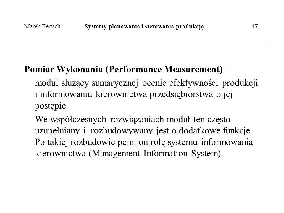 Marek Fertsch Systemy planowania i sterowania produkcją 17