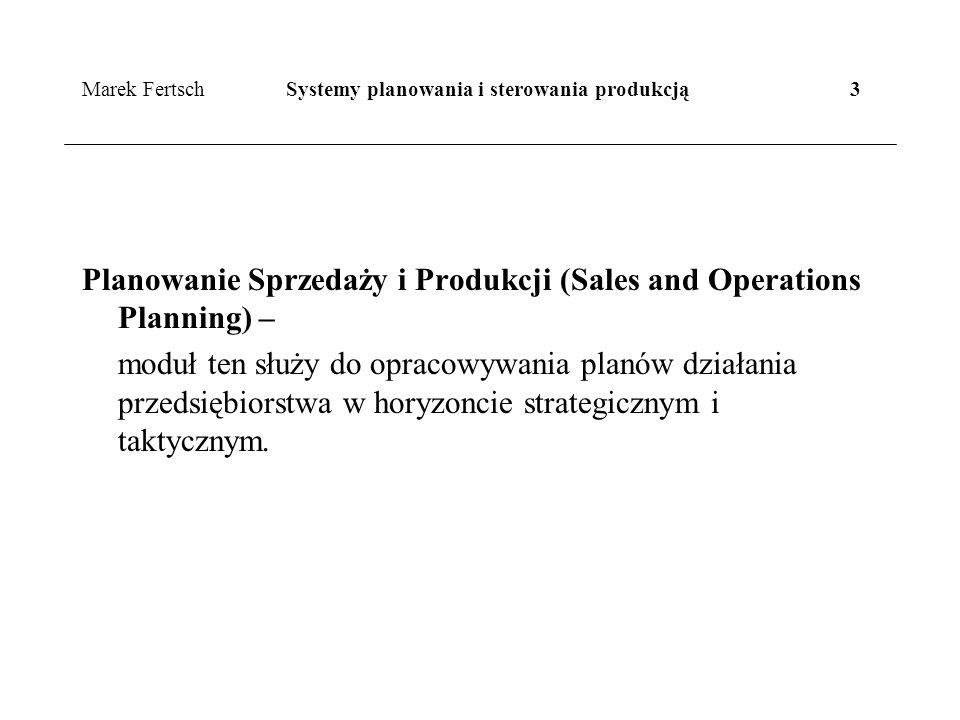 Marek Fertsch Systemy planowania i sterowania produkcją 3