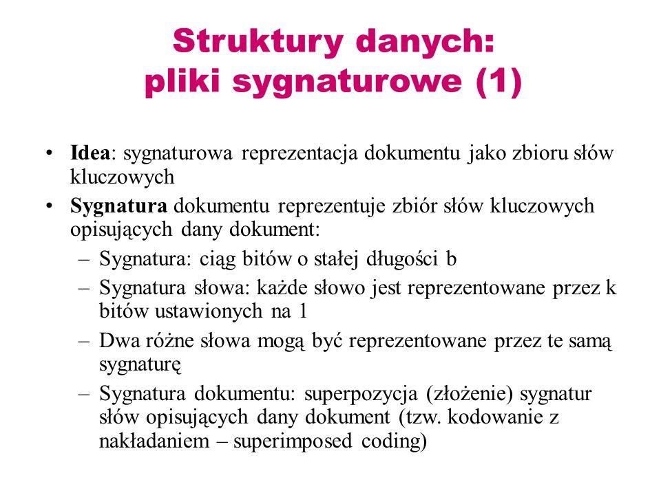 Struktury danych: pliki sygnaturowe (1)