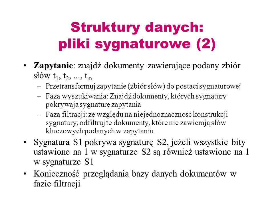 Struktury danych: pliki sygnaturowe (2)
